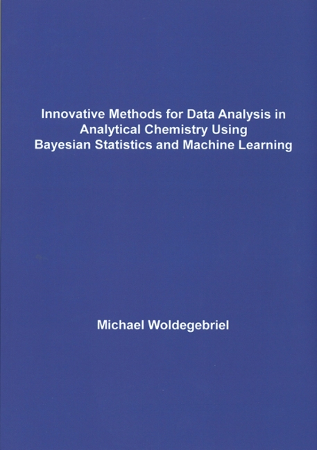 Michael Woldegebriel  – Innovative methods for data analysis in analytical chemistry using Bayesian statistics and machine learning – HIMS/NFI – March 29th, 2017